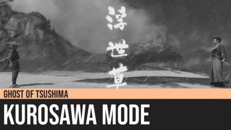 Ghost of Tsushima: Kurosawa Mode