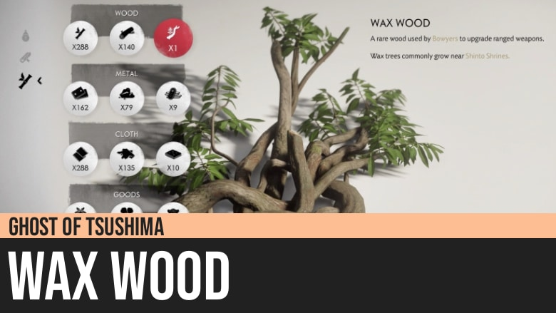 Ghost of Tsushima: Wax Wood