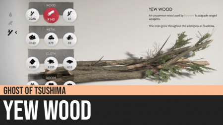 Ghost of Tsushima: Yew Wood