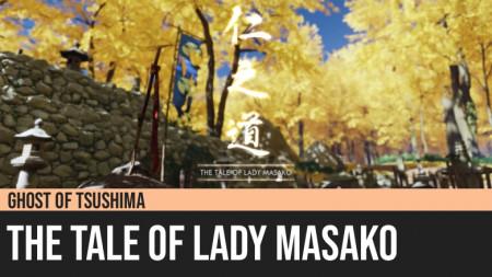 Ghost of Tsushima: The Tale of Lady Masako