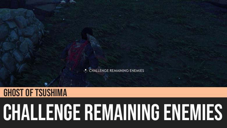 Ghost of Tsushima: Challenge Remaining Enemies