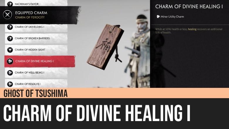 Ghost of Tsushima: Charm of Divine Healing I