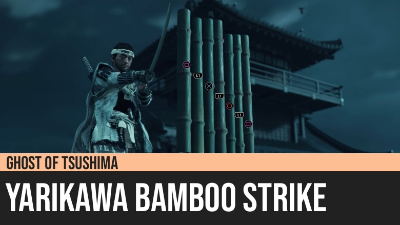 Ghost of Tsushima: Yarikawa Bamboo Strike