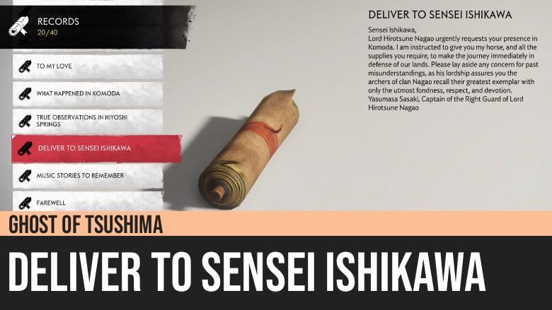 Ghost of Tsushima: Deliver to Sensei Ishikawa