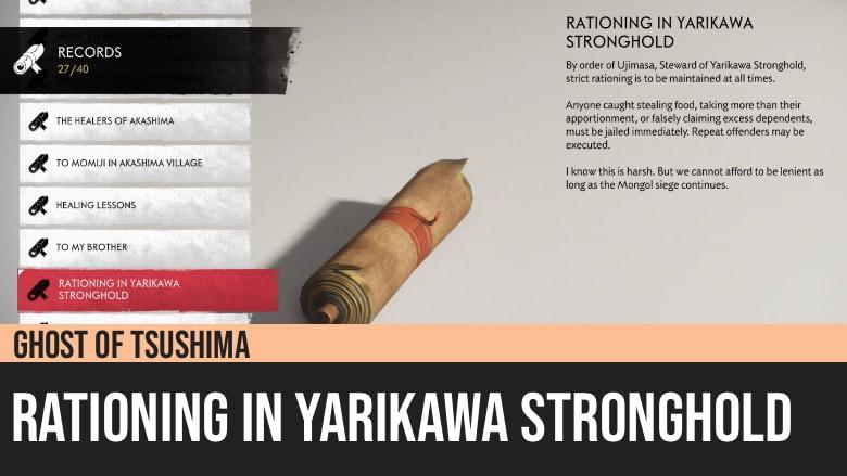 Ghost of Tsushima: Rationing in Yarikawa Stronghold