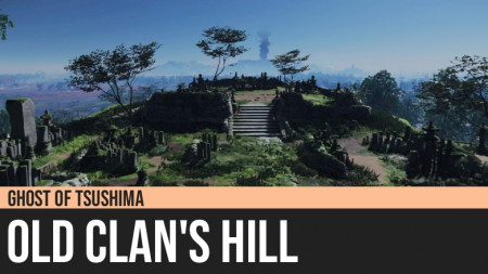 Ghost of Tsushima: Old Clan's Hill