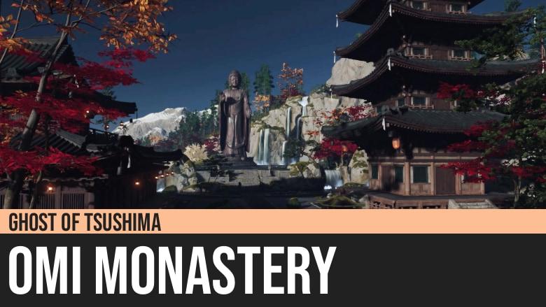 Ghost of Tsushima: Omi Monastery