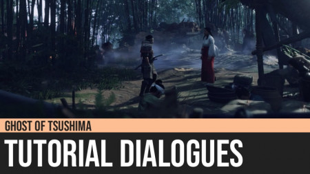 Ghost of Tsushima: Tutorial Dialogues