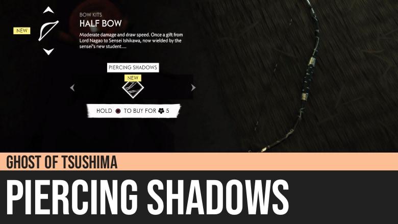 Ghost of Tsushima: Piercing Shadows