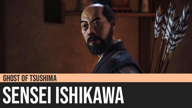 Ghost of Tsushima: Sensei Ishikawa
