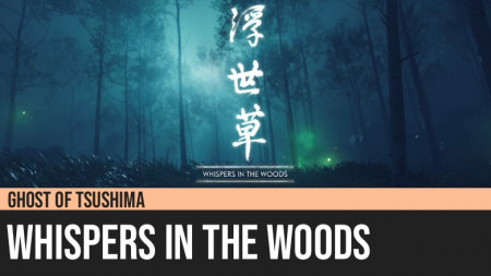 Ghost of Tsushima: Whispers in the Woods