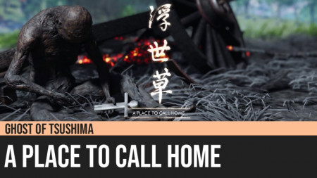Ghost of Tsushima: A Place to Call Home
