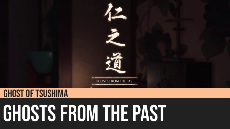 Ghost of Tsushima: Ghosts From the Past