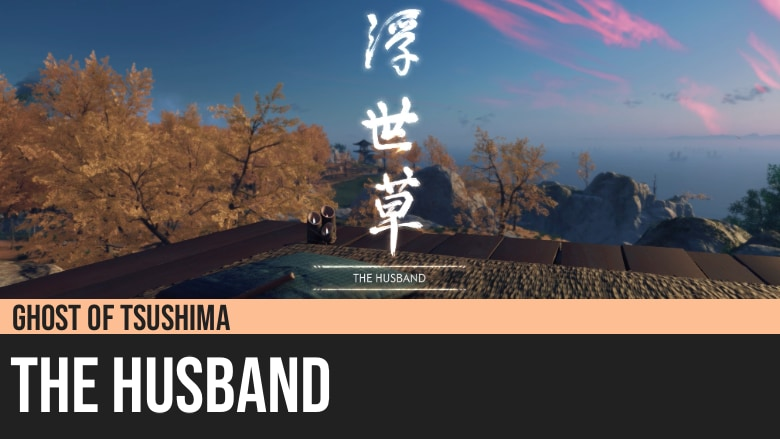 Ghost of Tsushima: The Husband