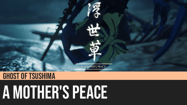 Ghost of Tsushima: A Mother's Peace