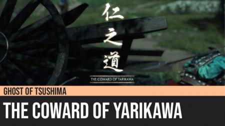 Ghost of Tsushima: The Coward of Yarikawa