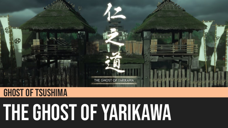 Ghost of Tsushima: The Ghost of Yarikawa
