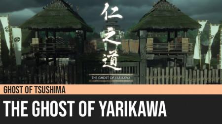 Ghost of Tsushima: The Ghost of Yarikawa
