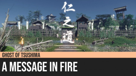 Ghost of Tsushima: A Message in Fire