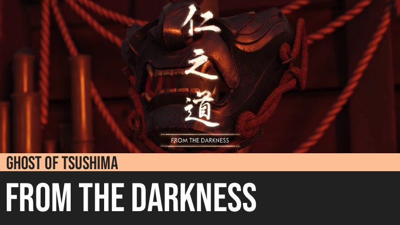 Ghost of Tsushima: From the Darkness