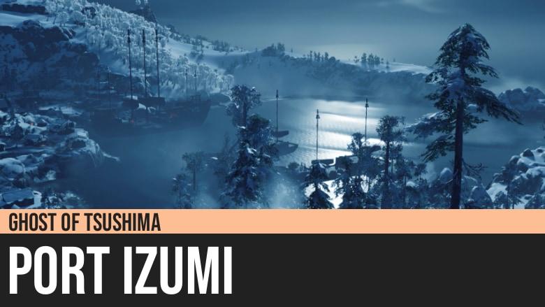 Ghost of Tsushima: Port Izumi