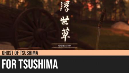 Ghost of Tsushima: For Tsushima