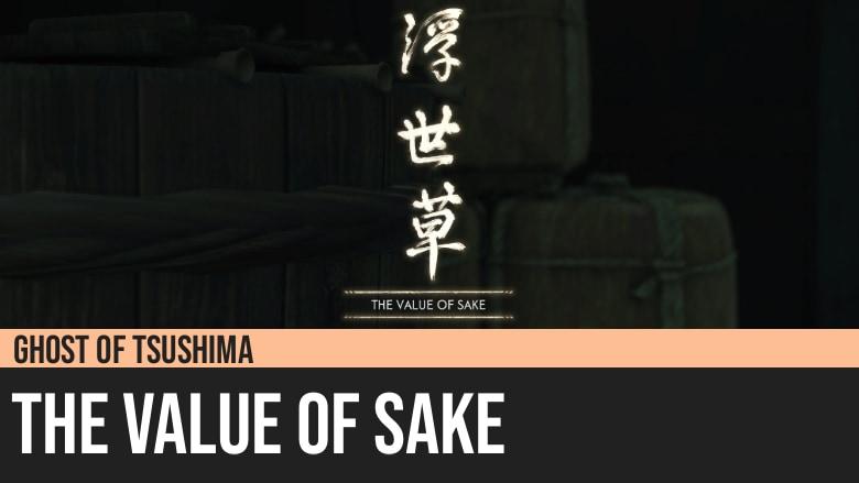Ghost of Tsushima: The Value of Sake