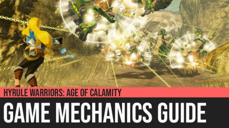 Hyrule Warriors: Age of Calamity - Game Mechanics Guide