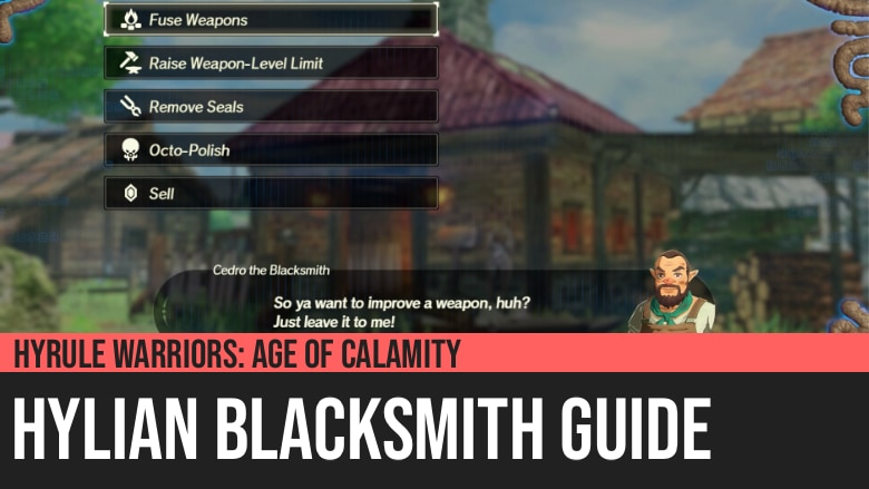 Hyrule Warriors Age Of Calamity Hylian Blacksmith Guide