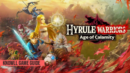 Hyrule Warriors: Age of Calamity - Game Guide