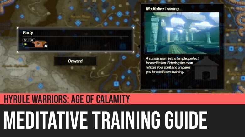 Hyrule Warriors: Age of Calamity - Meditative Training Guide