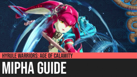 Hyrule Warriors: Age of Calamity - Mipha Guide