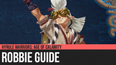 Hyrule Warriors: Age of Calamity - Robbie Guide