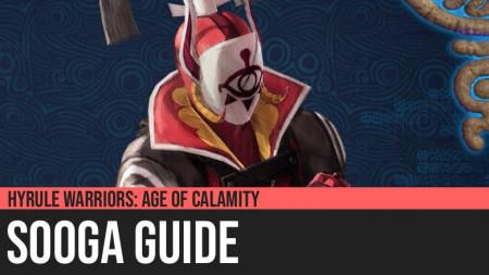 Hyrule Warriors: Age of Calamity - Sooga Guide