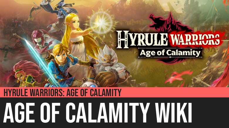 Hyrule Warriors Age Of Calamity Wiki