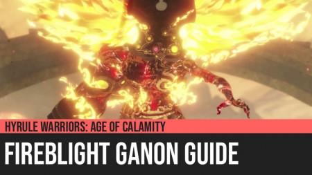 Hyrule Warriors: Age of Calamity - Fireblight Ganon Guide