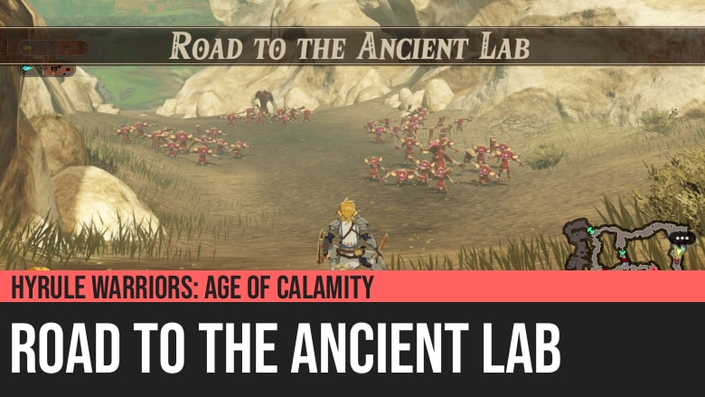 Hyrule Warriors: Age of Calamity - Road to the Ancient Lab