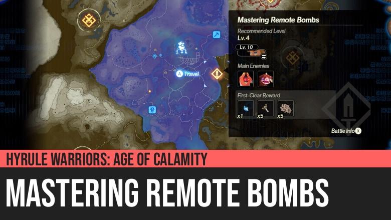 Hyrule Warriors: Age of Calamity - Mastering Remote Bombs