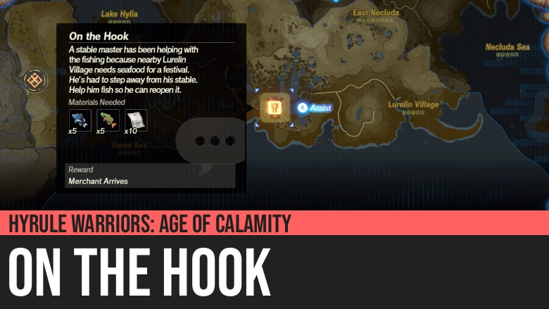 Hyrule Warriors: Age of Calamity - On the Hook
