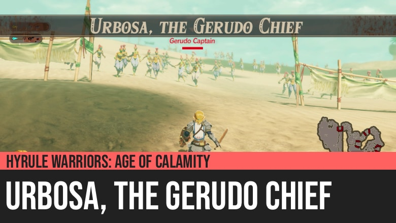 Hyrule Warriors: Age of Calamity - Urbosa, the Gerudo Chief