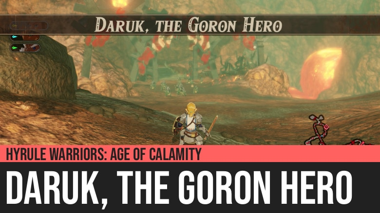 Hyrule Warriors: Age of Calamity - Daruk, the Goron Hero