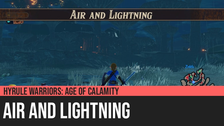 Hyrule Warriors: Age of Calamity - Air and Lightning
