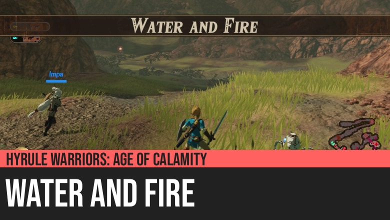 Hyrule Warriors: Age of Calamity - Water and Fire