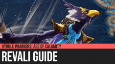 Hyrule Warriors: Age of Calamity - Revali Guide