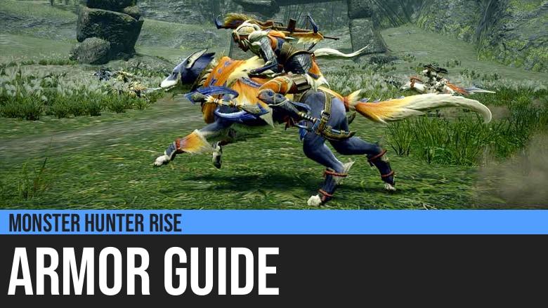Monster Hunter Rise: Armor Guide