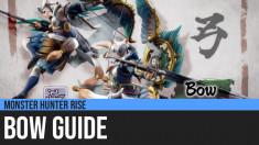 Monster Hunter Rise: Bow Guide