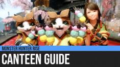 Monster Hunter Rise: Canteen Guide