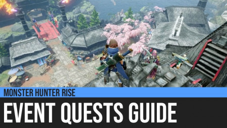 Monster Hunter Rise: Event Quests Guide