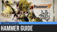 Monster Hunter Rise: Hammer Guide