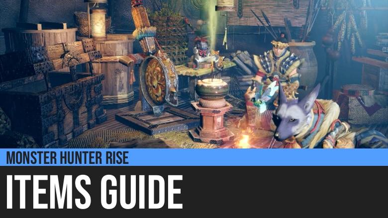 Monster Hunter Rise: Items Guide